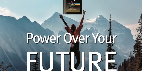 Power Over Your Future…